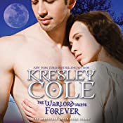 The Warlord Wants Forever: Immortals After Dark, Book 1 | Kresley Cole