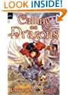 Calling on Dragons: The Enchanted Forest Chronicles, Book Three