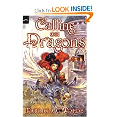 Calling on Dragons: The Enchanted Forest Chronicles, Book Three by Patricia C. Wrede