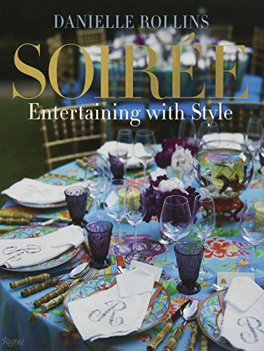 Soirée: Entertaining with Style