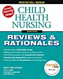 img - for Child Health Nursing, 2nd (Prentice-Hall Nursing Reviews & Rationales) by Mary Ann Hogan Vera Brancato Judy White Kathleen Falkenstein (2006-10-07) Paperback book / textbook / text book