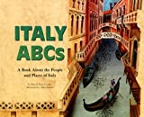 img - for Italy ABCs: A Book About the People and Places of Italy (Country ABCs) book / textbook / text book