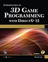 Introduction to 3D Game Programming with DirectX 12 Front Cover