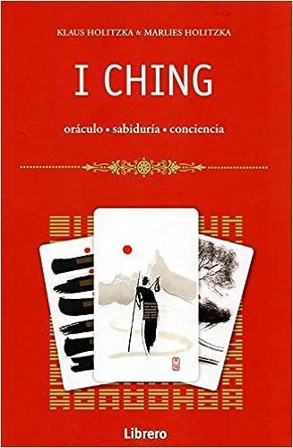 I Ching, de Marlies y Klaus Holitzka