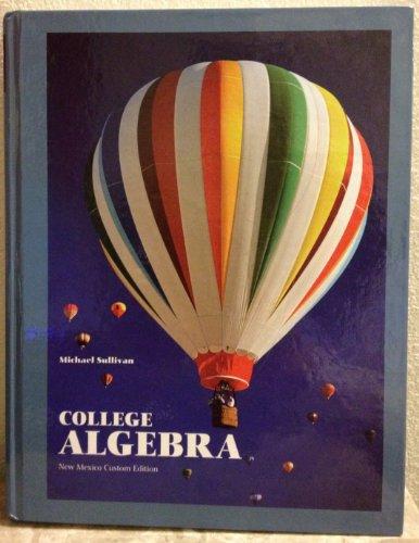 College Algebra New Mexico Custom Edition 9781256462736 Slugbooks