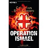 "Operation Ismael: Thrillervon ""Christian Schoenborn"""