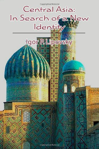 Central Asia: In Search of a New Identity