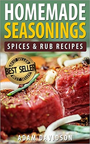 Homemade Seasonings, Spices & Rub Recipes