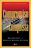 img - for Compromiso para la Conquista (Spanish Edition) by Bob Beckett (2006-01-08) book / textbook / text book