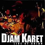 Live at Orion by Karet, Djam (1999-05-15)