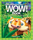 cover of The Adobe Illustrator CS2 Wow! Book