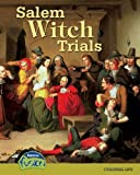 img - for Salem Witch Trials: Colonial Life (Raintree Fusion: American History Through Primary Sources) book / textbook / text book