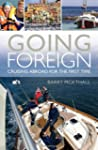 Going Foreign: Cruising Abroad For Th...