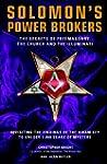 Solomon's Power Brokers: The Secrets...