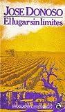 El Lugar Sin Limites (Libro Amigo, 521) (8402051618) by DONOSO, JOSE