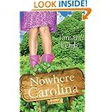 Nowhere Carolina Novel Southern Discomfort