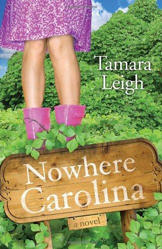 Image of Nowhere, Carolina: A Novel (Southern Discomfort)