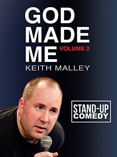 Keith Malley: God Made Me, Volume 2