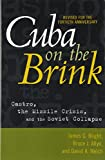 img - for Cuba on the Brink: Castro, the Missile Crisis, and the Soviet Collapse book / textbook / text book