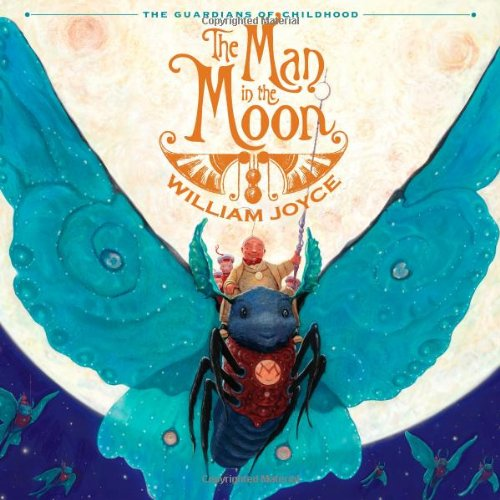 The Man in the Moon (Guardians of Childhood) [Hardcover]
