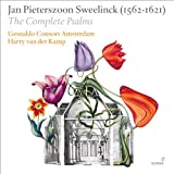 Jan Pieterszoon Sweelinck The Complete Psalms