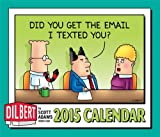 img - for Dilbert 2015 Day-to-Day Calendar book / textbook / text book