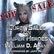 Super Sales on Super Heroes | [William D. Arand]