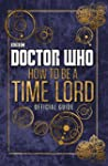 Doctor Who: How to be a Time Lord - T...
