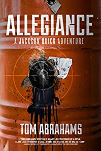 Allegiance: A Jackson Quick Adventure by Tom Abrahams ebook deal