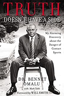 Book Cover: Truth Doesn't Have a Side: My Alarming Discovery about the Danger of Contact Sports