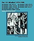FIAT 131 MIRAFIORI 1300, 1300L, 1300CL, 1600S, 1600CL, 1800, 2000 SPORT, SUPERMIRAFIORI 1600TC 1975-1982 OWNERS WORKSHOP MANUAL