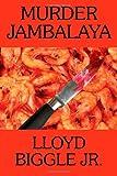 img - for Murder Jambalaya: A J. Pletcher and Raina Lambert Mystery book / textbook / text book