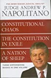 Constitutional Chaos, Constitution in Exile, a Nation of Sheep (Three Empowering Books in One Volume)