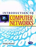 Introduction To Computer Network (9350140209) by Sanjay Sharma