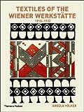 Textiles of the Wiener Werkstätte 1910-1932