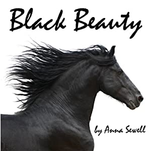 Black Beauty | [Anna Sewell]