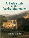 Image of A Lady's Life in the Rocky Mountains (Economy Editions)