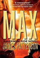 Max (Turtleback School & Library Binding Edition) (Maximum Ride)