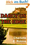 DARCY ON THE EDGE (English Edition)