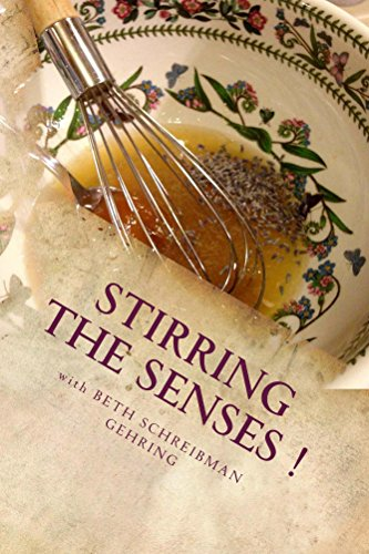 Stirring the Senses! by Beth Gehring