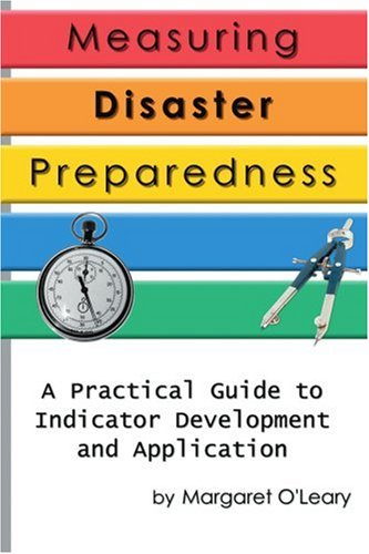 Measuring Disaster Preparedness: A Practical Guide to...