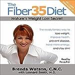 The Fiber35 Diet: Nature's Weight Loss Secret | Brenda Watson
