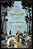 The Corps of the Bare-Boned Plane (0374315531) by Horvath, Polly