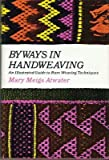 img - for Byways in Hand-Weaving book / textbook / text book
