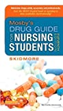 img - for By Linda Skidmore-Roth RN MSN N Mosby's Drug Guide for Nursing Students, 11e (11th Edition) book / textbook / text book