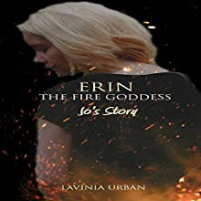 Jo's Story: Erin the Fire Goddess Audiobook by Lavinia Urban Narrated by Kylie Stewart