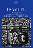 P. Kyle McCarter I Samuel (Anchor Bible Commentaries)