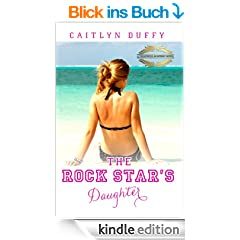 The Rock Star's Daughter (The Treadwell Academy Novels Book 1) (English Edition)