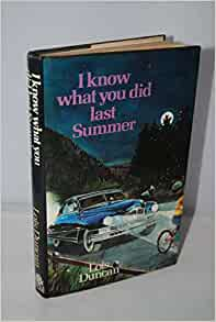 a book review of lois duncans i know what you did last summer I know what you did last summer (1997) on imdb: movies, tv, celebs, and  more  was this review helpful  you did last summer based off the book of  the same name and i do mean just based on the book because  himself to  bring author lois duncan's novel 'i know what you did last summer' to the big  screen.