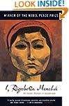 I, Rigoberta Menchu: An Indian Woman...
